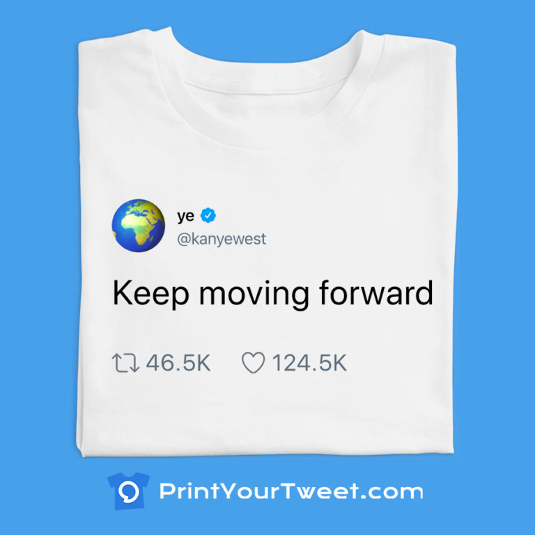 Top Kanye West's tweets to print on your t-shirt today